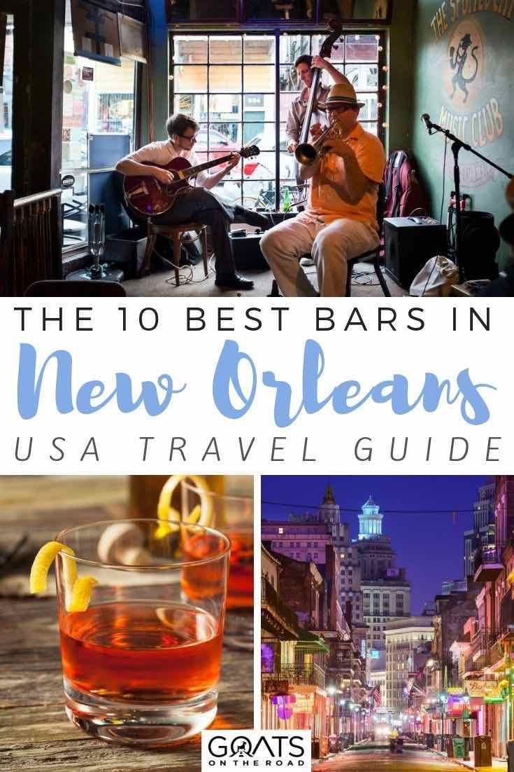 New Orleans Bars: 10 Best Places To Grab a Drink | New ...