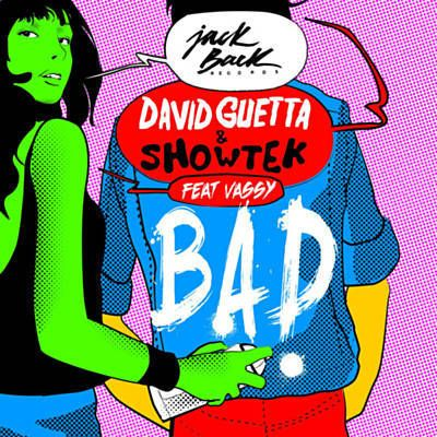 Found Bad by David Guetta & Showtek Feat. Vassy with Shazam, have a listen: http://www.shazam.com/discover/track/109777731