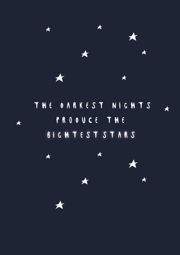 The darkest nights produce the brightest stars #motivation #motivationalquotes