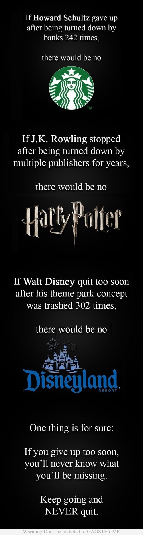never quit…