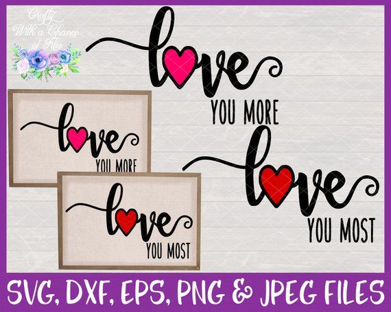 Download Love You More SVG, Love You Most SVG - Wedding Bride ...