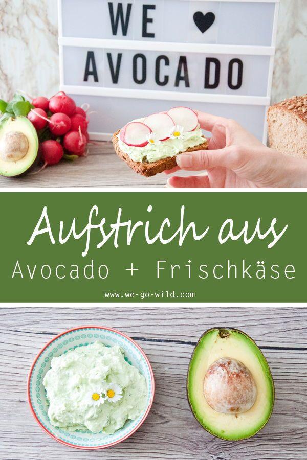 Schneller Avocado Aufstrich mit Frischkäse – WE GO WILD