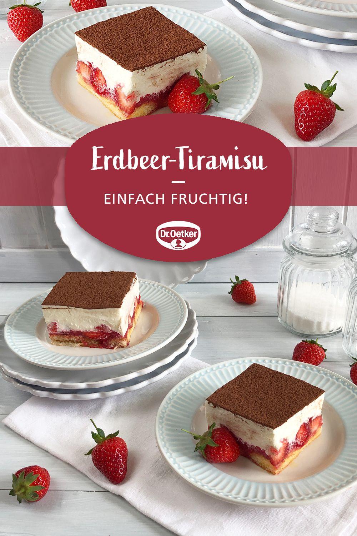 Erdbeer Tiramisu Rezept In 2020 Erdbeer Tiramisu Tiramisu Dessert Dessert Rezepte