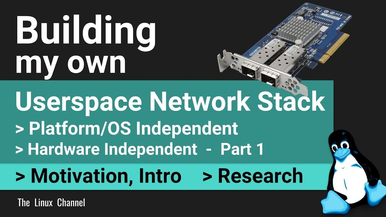 0x1aa Building my own Userspace Network Stack   Platform/OS and