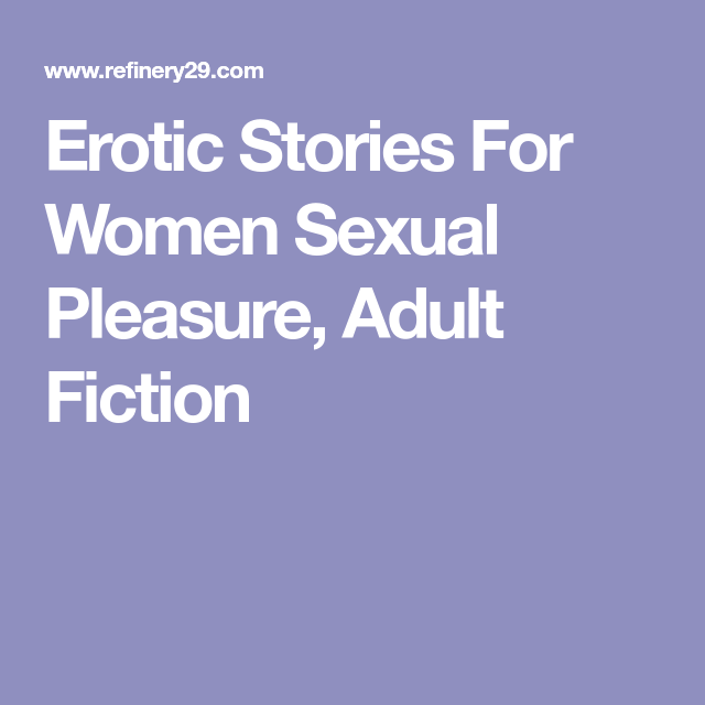 Erotic Stories For Women Sexual Pleasure Adult Fiction