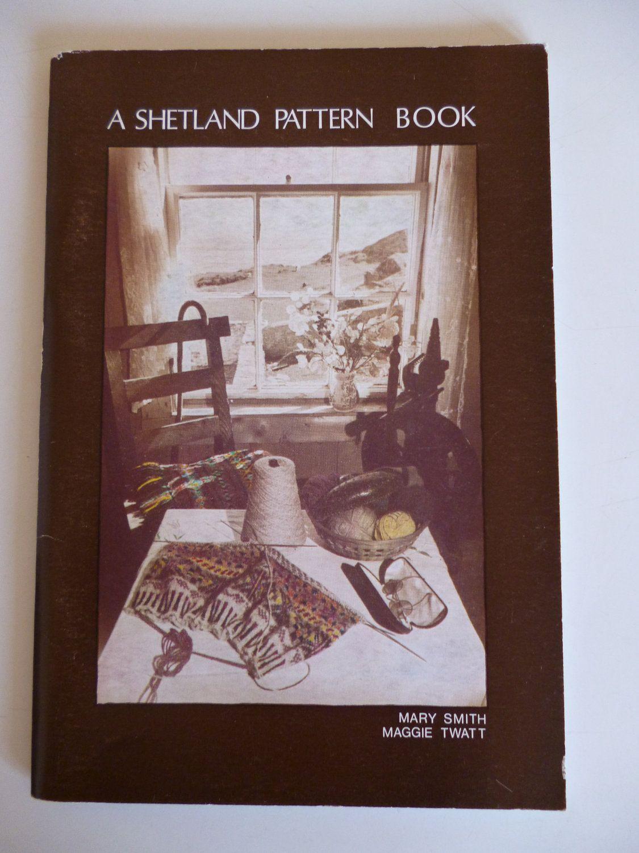 Shetland Knitting Pattern Book | Pattern books, Knitting patterns ...