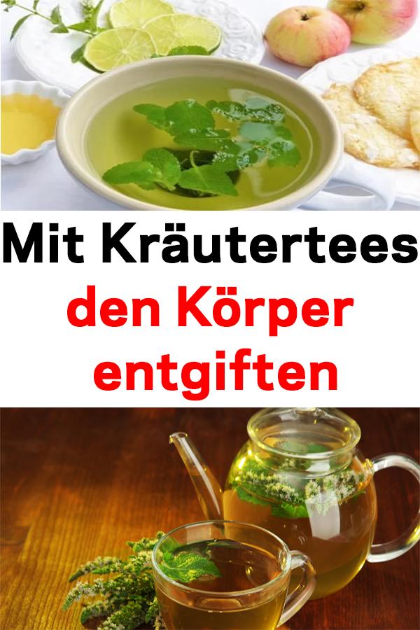 Photo of Mit Kräutertees den Körper entgiften #Kräutertees #entgiften