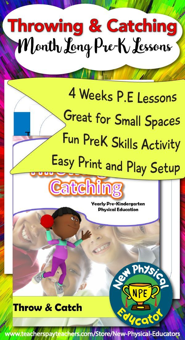 PreK Physical Education Throwing and Catching Unit ...
