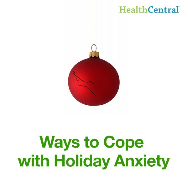 Make it the best holiday season yet! 20 ways for you to deal with holiday anxiety. #HealthCentral #HealthTips