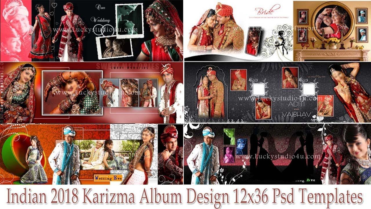 Indian 2018 Karizma Album Design 12x36 Psd Templates In 2019