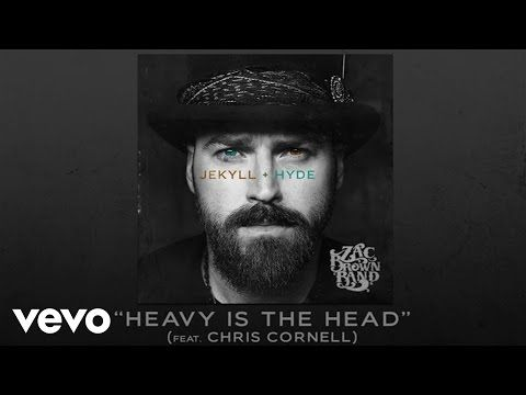 Zac Brown Band Quot Heavy Is The Head Quot Feat Chris Cornell