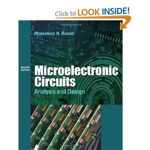 Muhammad H  Rashid - Microelectronic Circuits: Analysis