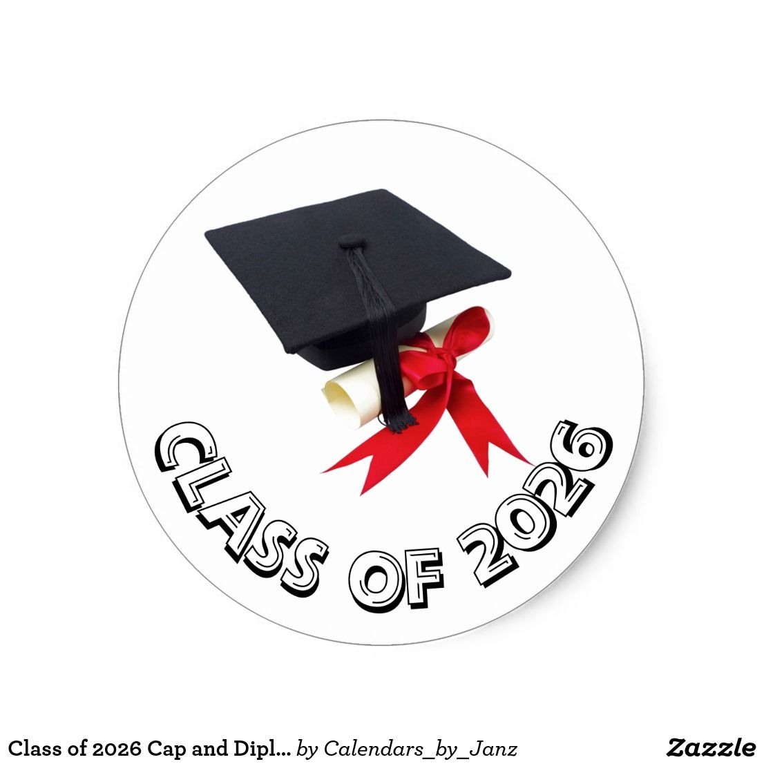 Class Of 2026 Cap And Diploma Sticker By Janz Zazzle Com School Stickers Custom Graduation Gift College Graduation Gifts