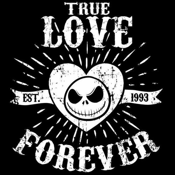 True Love Forever The Nightmare Before Christmas Pinterest