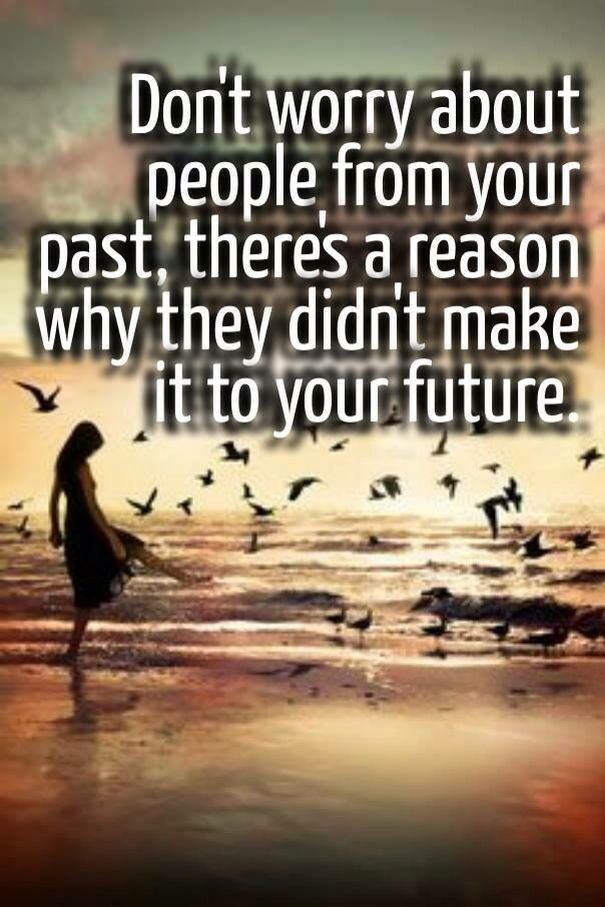 Leave Your Past Behind Life Lessons Life Quotes Life