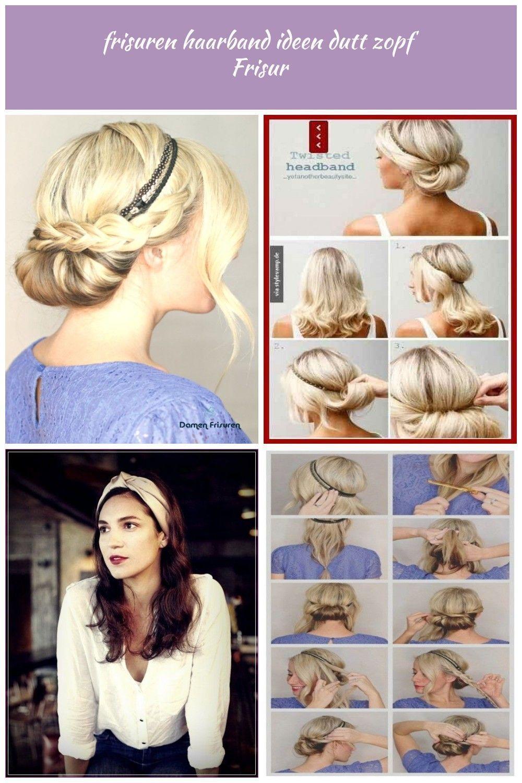 Frisuren Haarband Ideen Dutt Zopf Frisur Damen Frisuren Frisuren Haarband Frisuren Haarband Ideen Dutt Zopf Frisur Haar Styling Haarband Frisur Hair Lights
