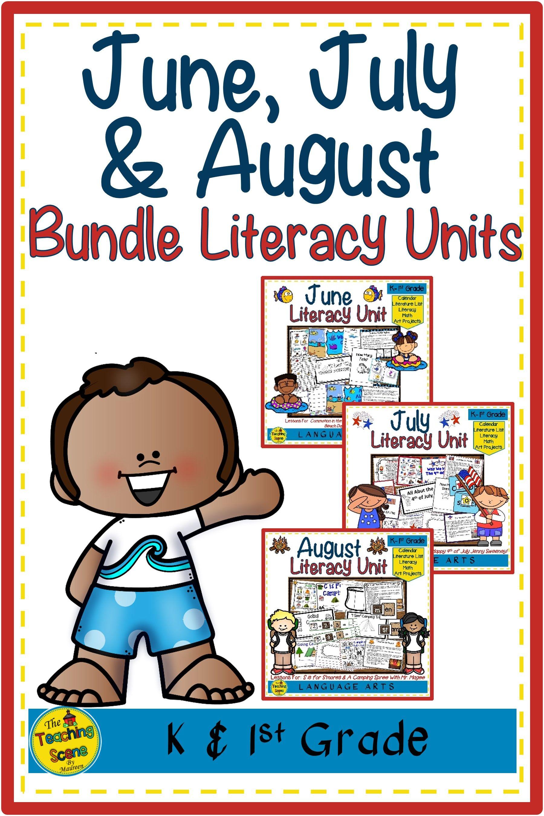 June July Amp August Literacy Units Bundle Student
