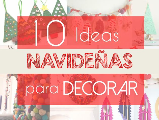 10 DIY para decorar tu casa por Navidad via @armandskarlett