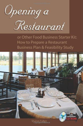 Opening A Restaurant Or Other Food Business Starter Kit How To