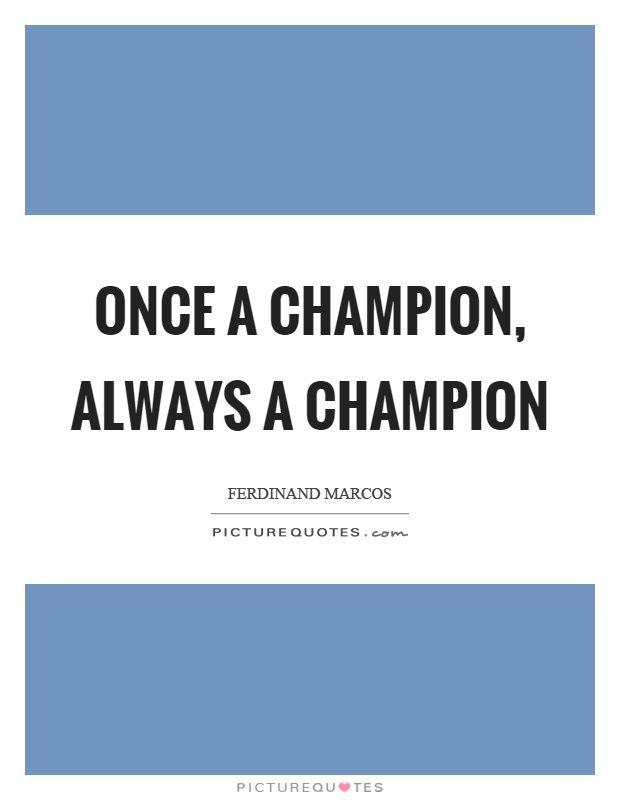 Champion Quotes Champion Quotes | Champion Sayings | Champion Picture Quotes  Champion Quotes