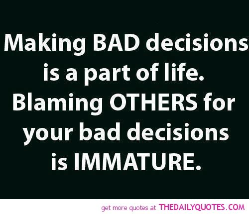 Quotes About Making Bad Choices Google Search Quotes Pinterest