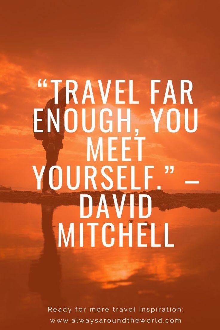 77 Best Travel Quotes To Inspire You To Travel More In 2020  #travelmore #travelquote #travelquotes #adventuretravel #alwaysaroundtheworld