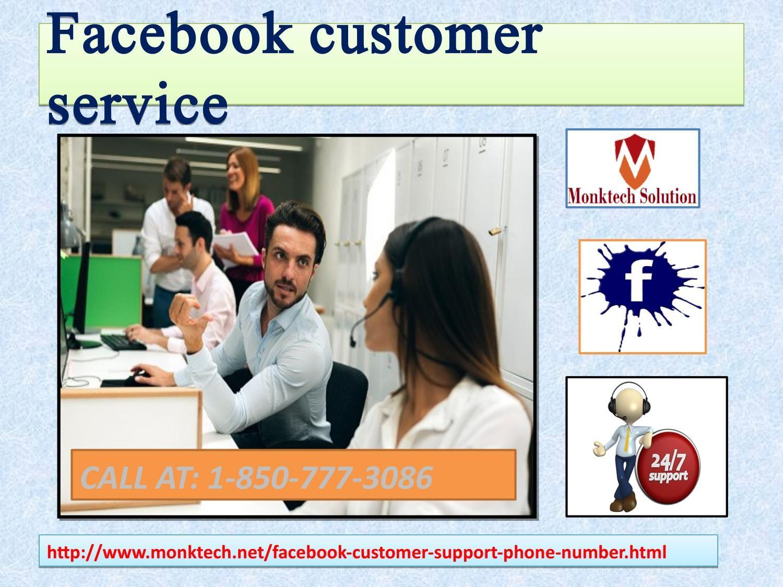 Contact facebook customer service 1 850 777 3086 team to