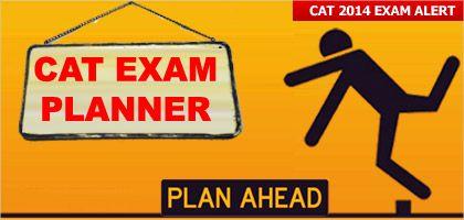 To Help You Know Where You Stand To Help You Analyze Your Cat 2014 Exam Preparation Mbauniverse Com Has Introduced Cat Exam Pla Exam Planner Exam Exam Alert