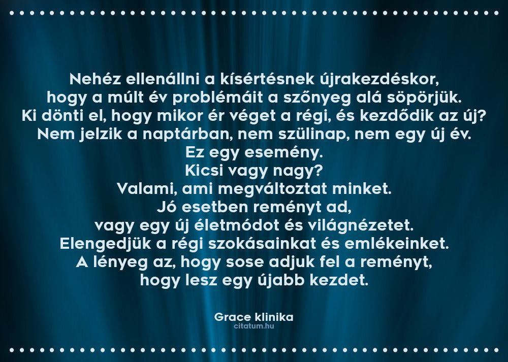 szilveszteri szerelmes idézetek Grace klinika #idézet #szilveszter | Greys anatomy, Grey's anatomy