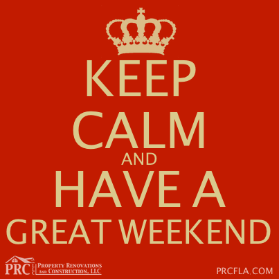 KEEP CALM AND HAVE A GREAT WEEKEND  tjn