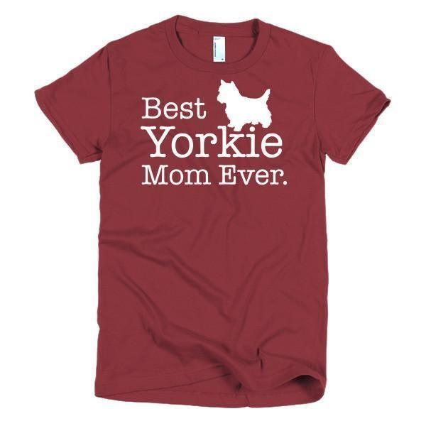 Women's Best Yorkie Mom Ever Dog Lover T-Shirt