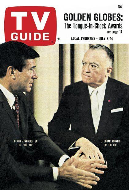 "TV Guide: July 8, 1967 - Efrem Zimbalist Jr. of ""The FBI"" and J. Edgar Hoover of The FBI"