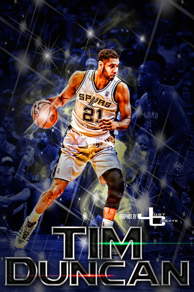 Tim Duncan Graphics By Justcreate Sports Edits San Antonio Spurs Tim Duncan Spurs