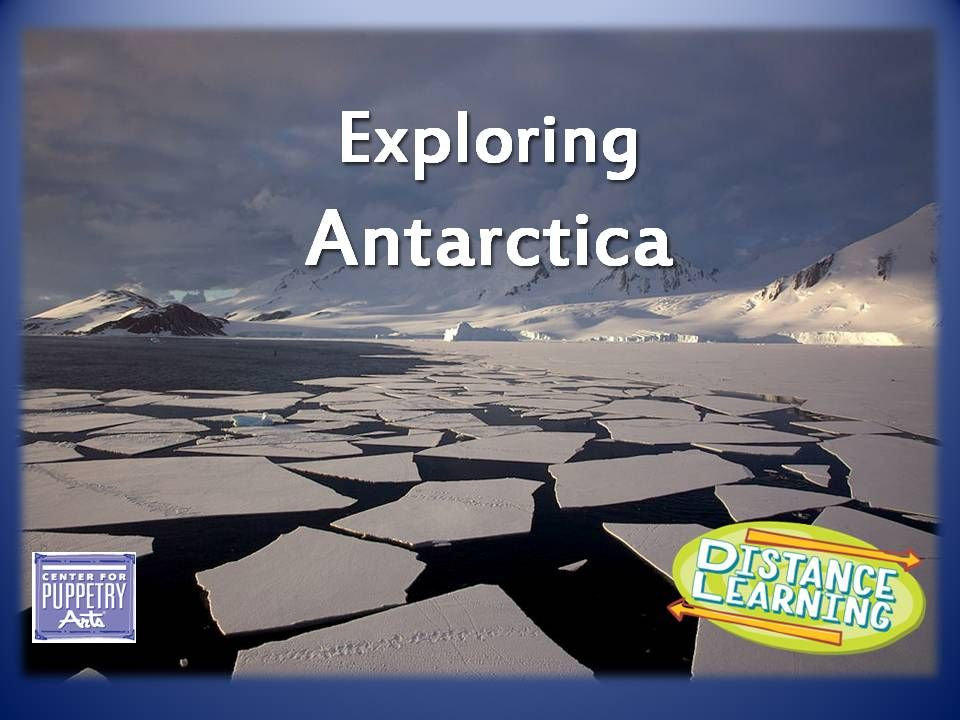 Exploring Antarctica Center for Puppetry Arts Students