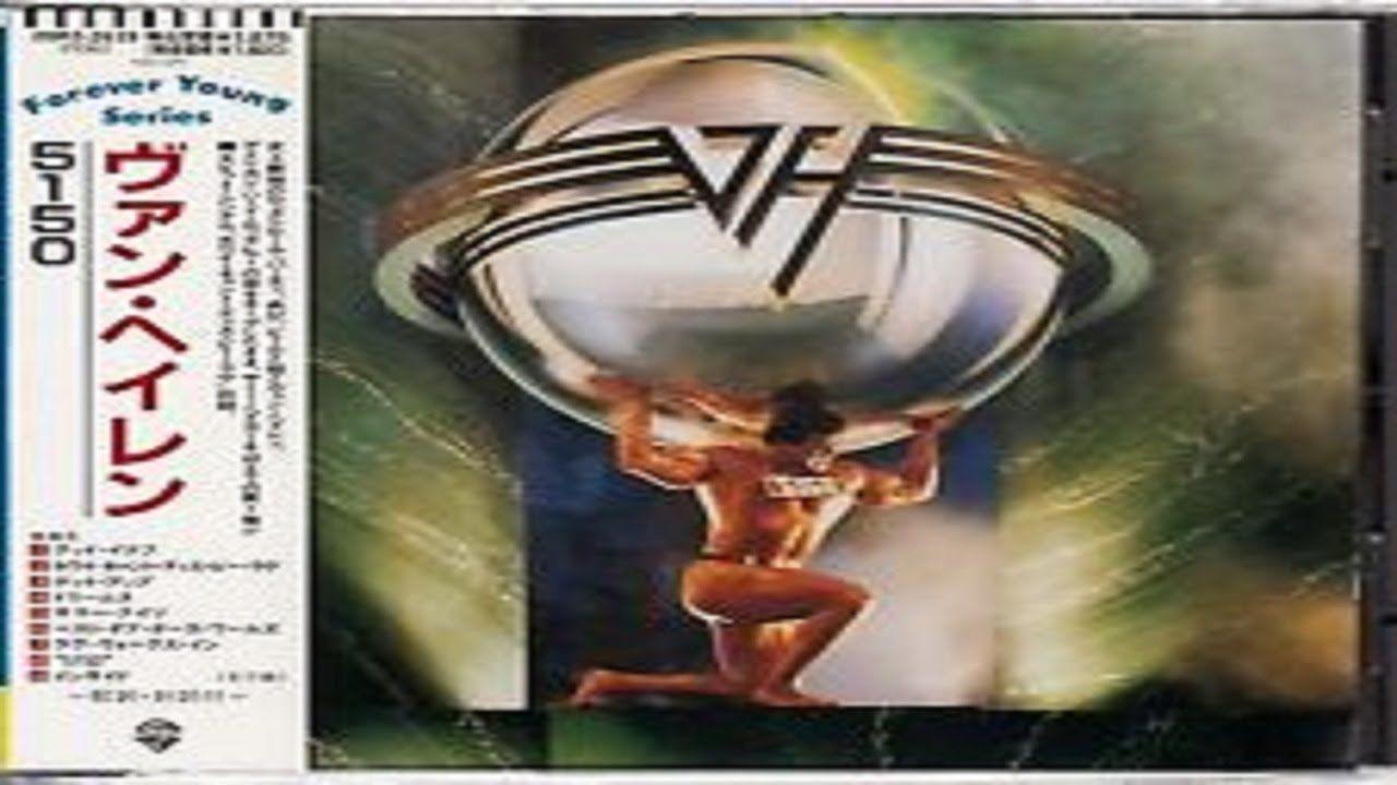 Van Halen 5150 Full Album Remastered Van Halen Van Halen 5150 Halen
