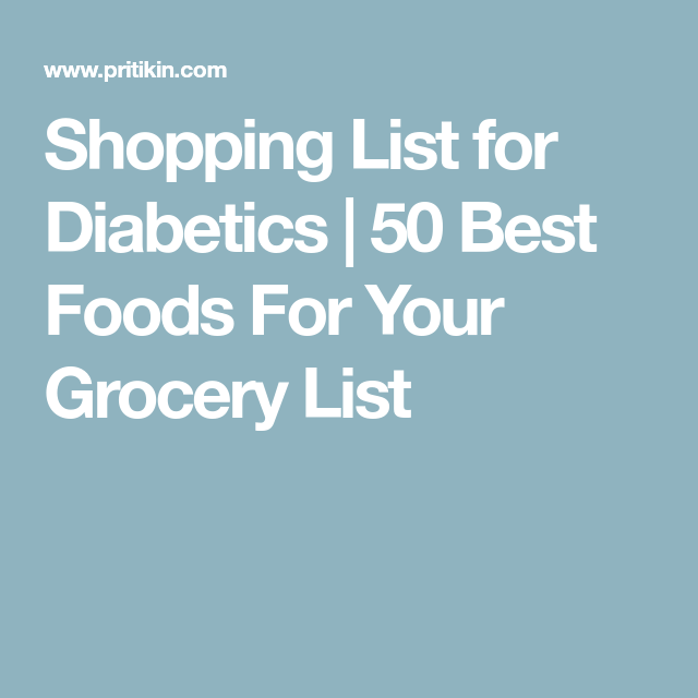 Shopping List For Diabetics   Best Foods For Your Grocery List