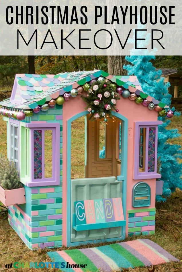 Children's Christmas Playhouse Makeover Play houses