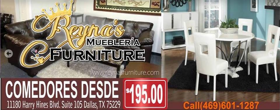 Reyna\'s Furniture Comedores desde $195.00 11180 Harry Hines Blvd ste ...