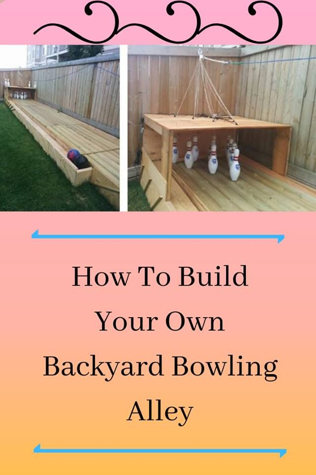 How To Build Your Own Backyard Bowling Alley   Bowling ...