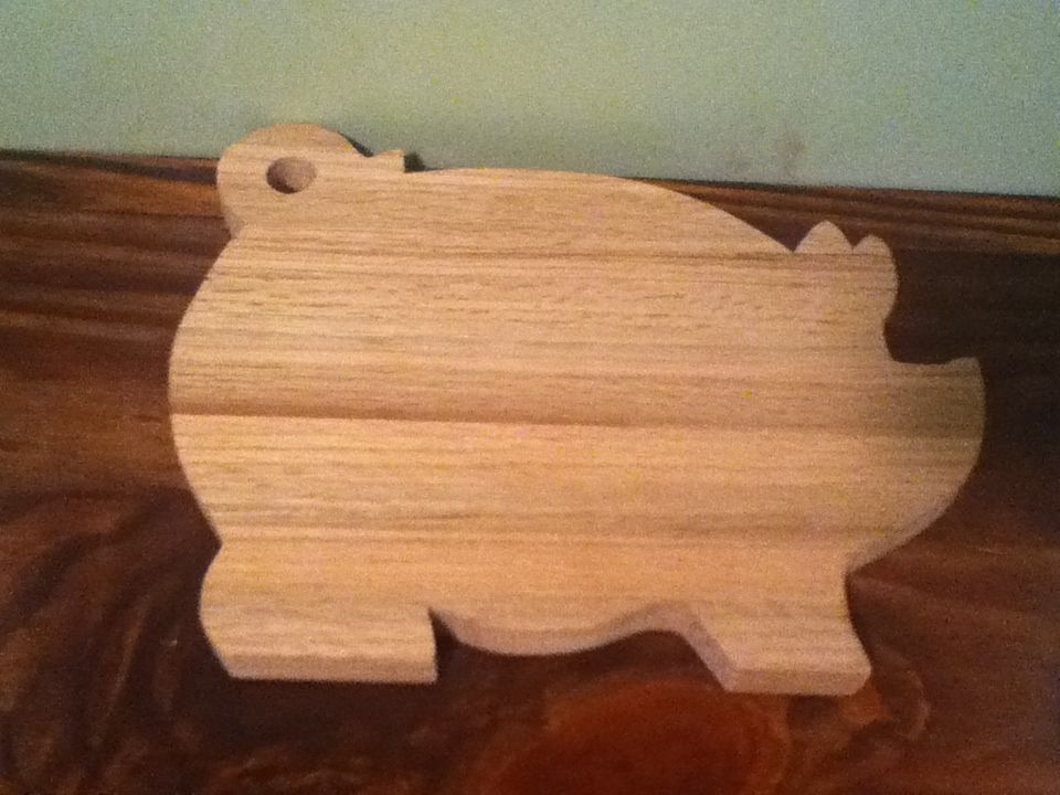 Pig Cutting Board That My Husband Made He Used One Of His Grandfather S Cutting Boards As A Pattern His Mother Has The Original From Diy Crafts Friends Dad