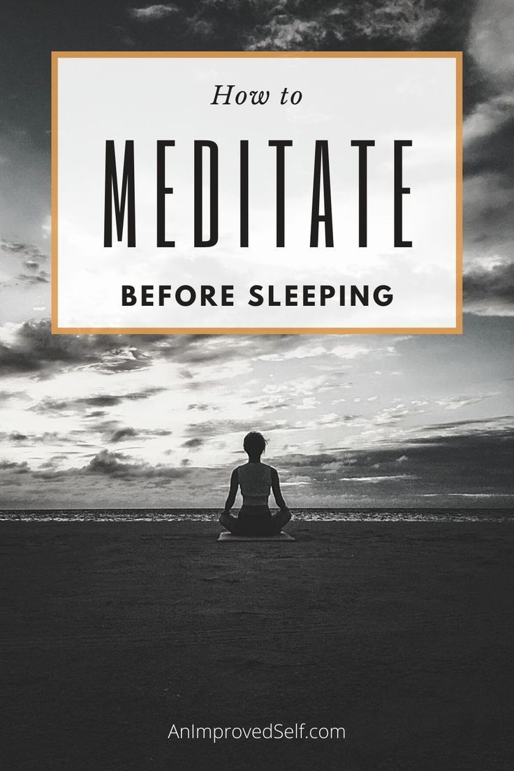 How long to meditate before bed