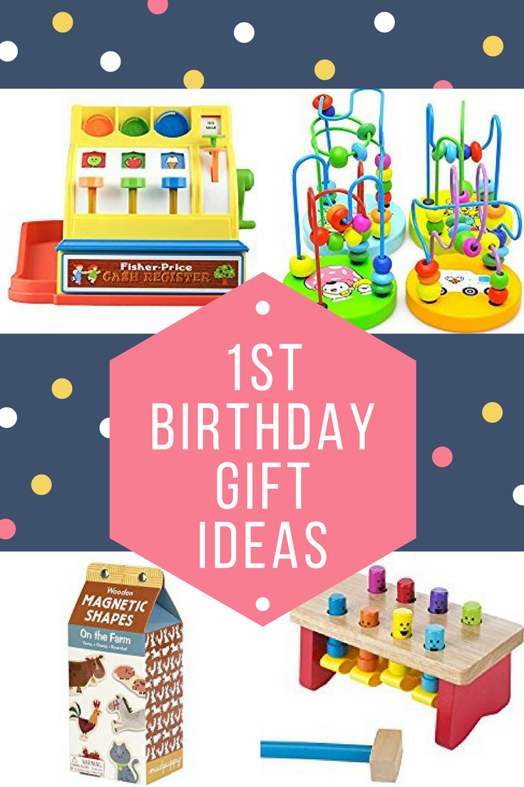 Looking For Affordable And Amazing Gifts A 1 Year Old Weve Rounded