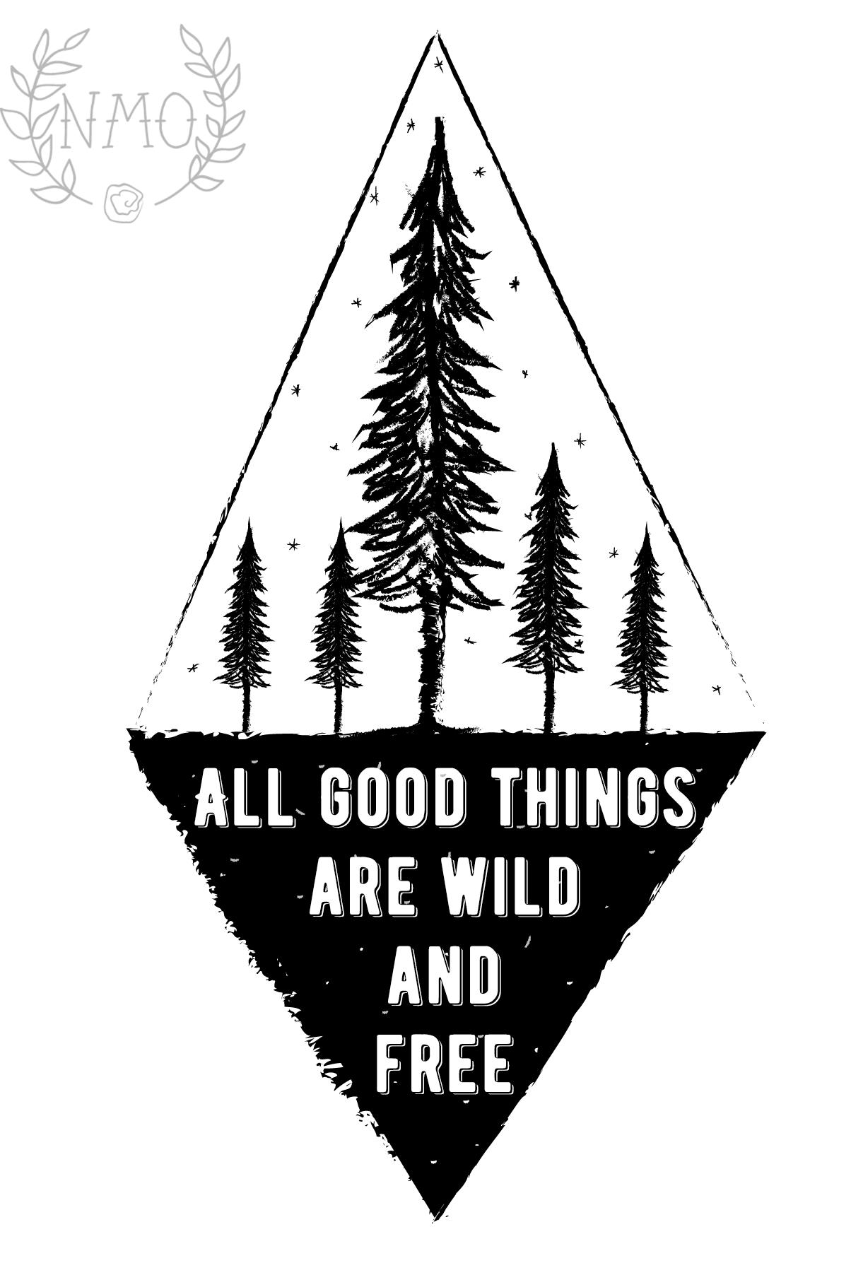 #quote #wild #ilustration illustration by NoMeOlvides Design