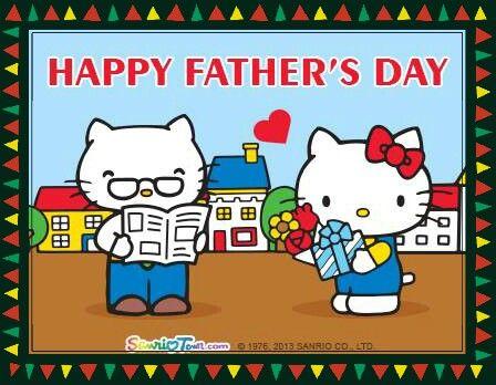 祝 大家 爸爸節 快樂 | Kitty, Happy fathers day, Happy father