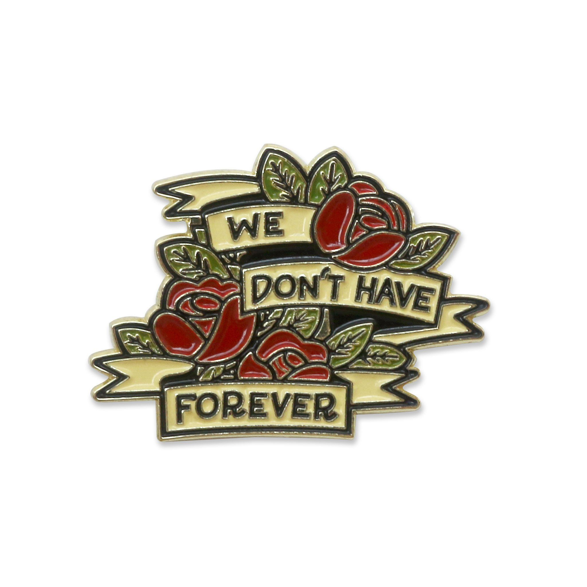 Don't Have Forever Lapel Pin (With Images)