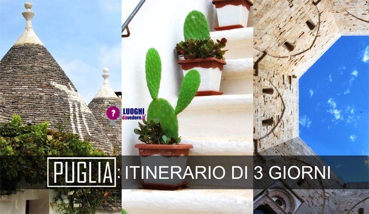 Itinerario di 3 giorni in Puglia: in auto dalla Valle d'Itria a Trani