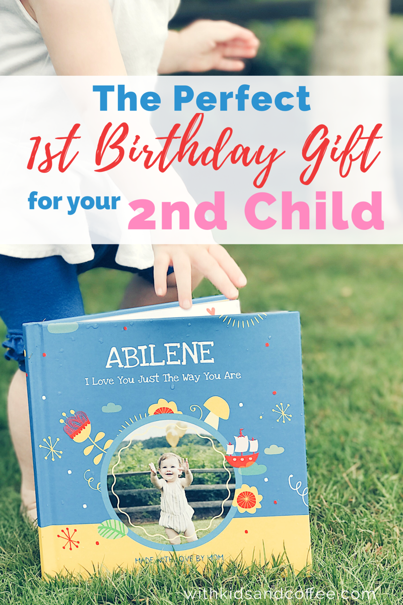 The Perfect 1st Birthday Gift For Your 2nd Child