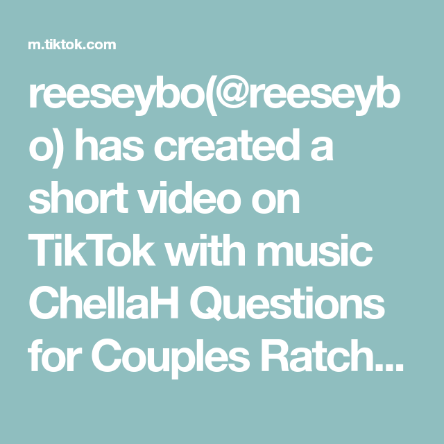 Reeseybo Reeseybo Has Created A Short Video On Tiktok With Music Chellah Questions For Couples Rat This Or That Questions Couples Challenges Couple Questions