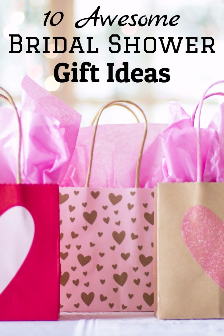 Different bridal shower gifts - 10 Awesome Bridal Shower Gift Ideas