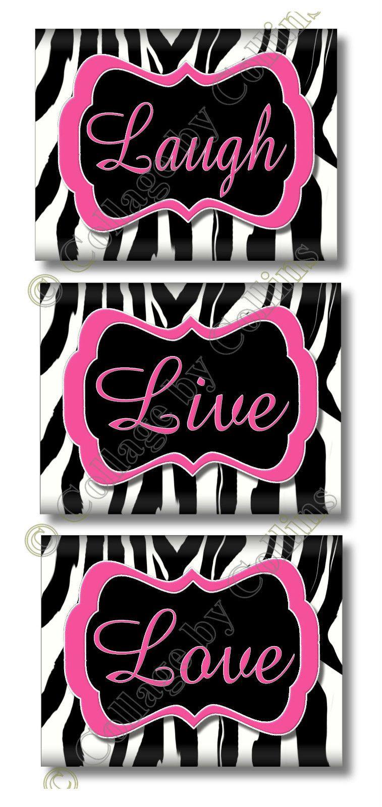 3 Hot Pink Zebra Print Design Live Love Laugh Quote Art Room Wall Decor 5x7